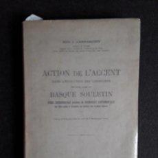 Libros: LARRASQUET, ABBÉ J. ACCIÓN DEL ACENTO EN EL DIALECTO SULETINO. EUSKERA. LENGUA VASCA.. Lote 153928726