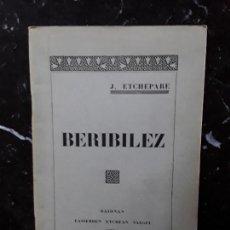 Libros: (EUSKERA. LENGUA VASCA. CLÁSICO EUSKALDUN SI LOS HUBO)ETCHEPARE J. . BEREBILEZ. 1931.. Lote 157888118