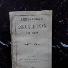 Libros: (EUSKERA. LENGUA VASCA) LEHENAGOKO ESKUALDUNAK ZER ZIREN. 1889.. Lote 157888286