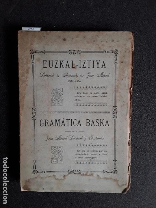 Libros: Lertxundi y Baztarrika. Euzkal-Iztiya. Buena gramática del Euskera. - Foto 2 - 159825378