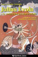 JULIUS EVOLA Y LA CIVILIZACIÓN DEL CUARTO ESTADO GASTOS DE ENVIO GRATIS (Libros Nuevos - Humanidades - Filología)