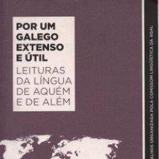 Libros: POR UM GALEGO EXTENSO E ÚTIL. COMPOSTELA: ATRAVÉS, 2010. Lote 85819572