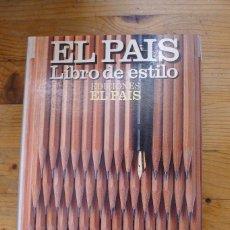 Libros: EL PAÍS. LIBRO DE ESTILO.. Lote 87610632
