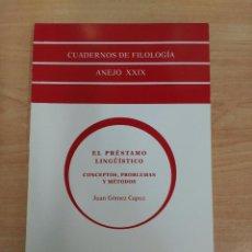 Libros: EL PRÉSTAMO LINGÜÍSTICO DE JUAN GÓMEZ CAPUZ. Lote 94998875