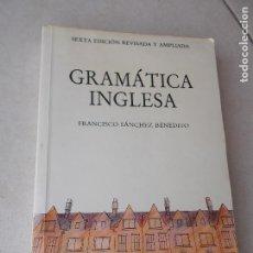 Libros: GRAMATICA INGLESA . - FRANCISCO SÁNCHEZ BENEDITO - ALHAMBRA - LOGMAN. Lote 96899983
