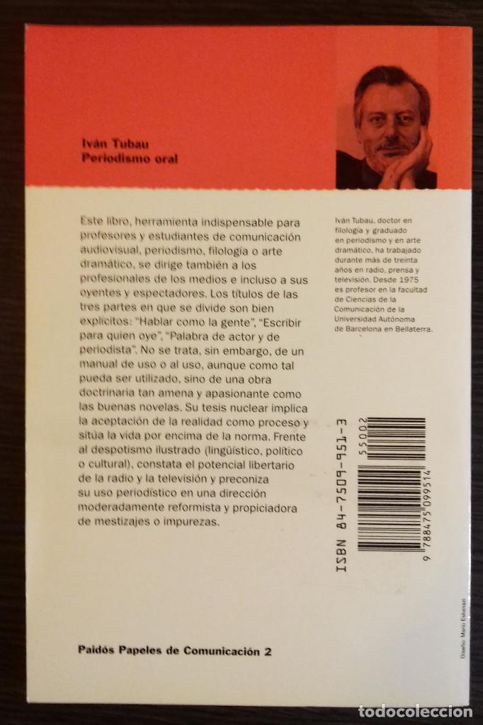 Libros: PERIODISMO ORAL. HABLAR Y ESCRIBIR PARA RADIO Y TELEVISION - IVAN TUBAU - Foto 2 - 110459727