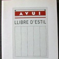 Libros: LLIBRE D´ESTIL DEL DIARI AVUI. RICARD FITE.. Lote 113423919