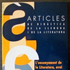 Libros: ARTICLES DE DIDACTICA DE LA LLENGUA I DE LA LITERATURA. L´ENSENYAMENT DE LA LITERATURA, AVUI. 1994. Lote 116373307