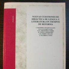 Libros: NUEVAS CUESTIONES DE DIDACTICA DE LENGUA Y LITERATURA EN TIEMPOS DE REFORMA. C. BASTONS I VIVANCO. Lote 118108271