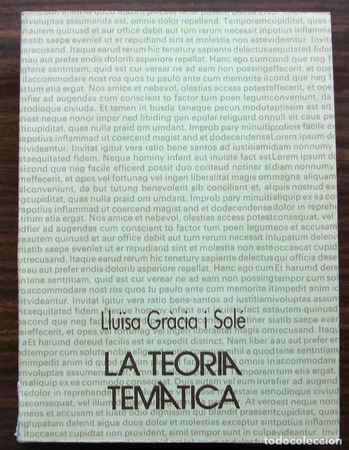 LA TEORIA TEMATICA. LLÏSA GRACIA I SOLE. 1989 (Libros Nuevos - Humanidades - Filología)