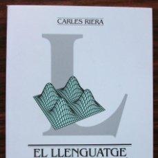 Libros: EL LLENGUATGE CIENTIFIC CATALA: ANTECEDENTS I ACTUALITAY. CARLES RIERA.1ª EDICIO 1994. Lote 120460327