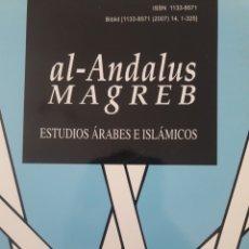 Libros: AL ANDALUS MAGREB. ESTUDIOS ÁRABES E ISLÁMICOS. Lote 122872300