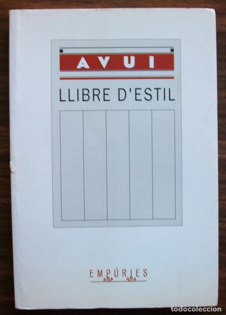 LLIBRE D´ESTIL DEL DIARI AVUI. RICARD FITE. 1ª ED. 1997 (Libros Nuevos - Humanidades - Filología)