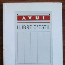 Libros: LLIBRE D´ESTIL DEL DIARI AVUI. RICARD FITE. 1ª ED. 1997. Lote 129433211