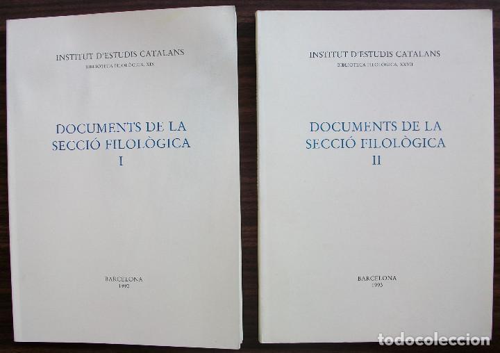 DOCUMENTS DE LA SECCIO FILOLOGICA I I II. 1990 - 1993 (Libros Nuevos - Humanidades - Filología)