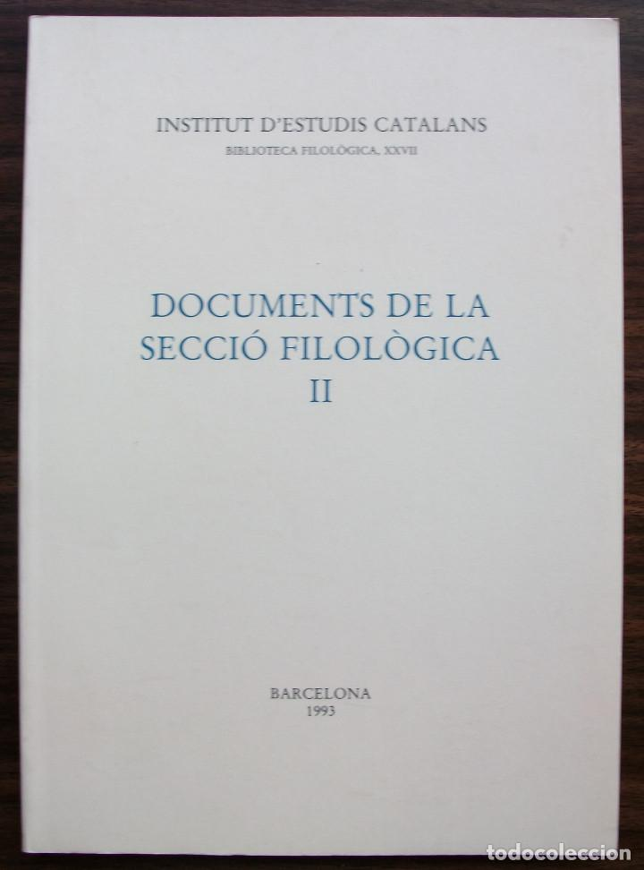 Libros: DOCUMENTS DE LA SECCIO FILOLOGICA I i II. 1990 - 1993 - Foto 3 - 131345502