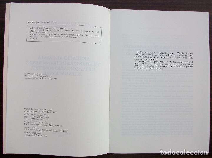 Libros: APLICACIO AL CATALA DELS PRINCIPIS DE TRANSCRIPCIO DE L´ASSOCIACIO FONETICA INTERNACIONAL. 1999 - Foto 2 - 131348230