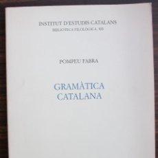 Libros: GRAMATICA CATALANA. POMPEU FABRA. 7ª EDICIO, 1995. Lote 131354106