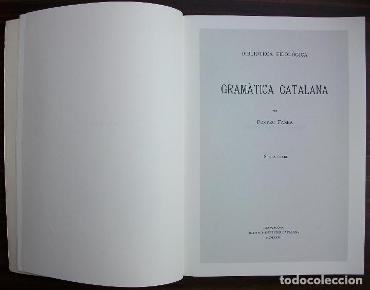 Libros: GRAMATICA CATALANA. POMPEU FABRA. 7ª EDICIO, 1995 - Foto 4 - 131354106