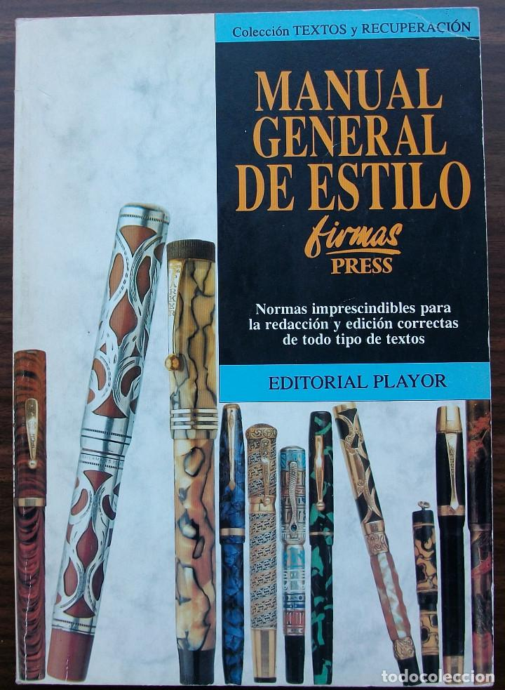 MANUAL GENERAL DE ESTILO. FIRMAS PRESS. 1ª EDICION, 1994 (Libros Nuevos - Humanidades - Filología)