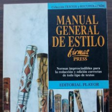 Libros: MANUAL GENERAL DE ESTILO. FIRMAS PRESS. 1ª EDICION, 1994. Lote 131772398