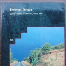 Livres: ENSENYAR LLENGUA. DANIEL CASSDNY, MARTA LUNA, GLORIA SANZ.. Lote 131820518