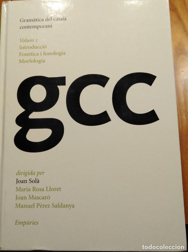 GRAMÀTICA DEL CATALÀ CONTEMPORANI (DIRIGIDA PER JOAN SOLÀ) (Libros Nuevos - Humanidades - Filología)