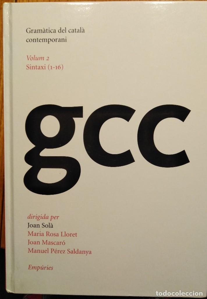 Libros: Gramàtica del català contemporani (dirigida per Joan Solà) - Foto 2 - 132035810