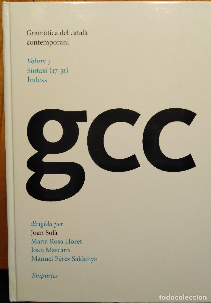 Libros: Gramàtica del català contemporani (dirigida per Joan Solà) - Foto 3 - 132035810