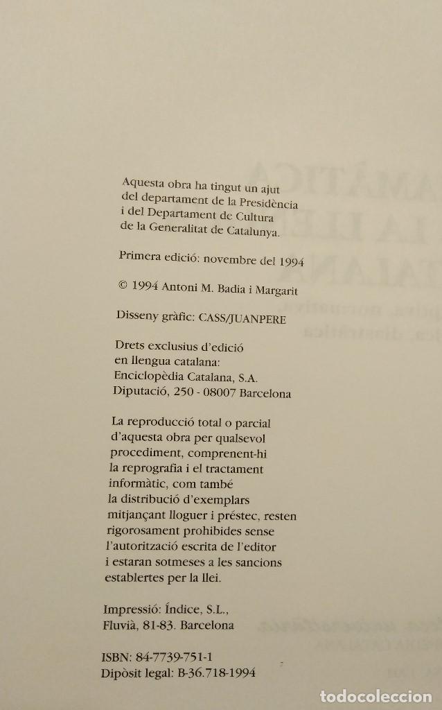 Bücher: Gramàtica de la llengua catalana. Antoni M. Badia i Margarit - Foto 3 - 132038310
