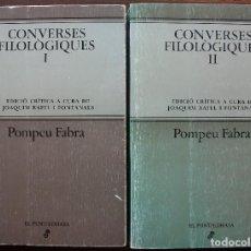 Livres: CONVERSES FILOLOGIQUES. TOMO I Y II. POMPEU FABRA. 1ª EDICIO, 1983. Lote 132269606
