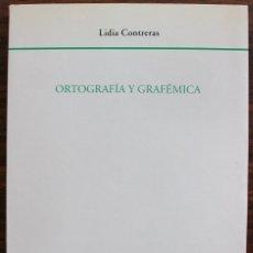 Libros: ORTOGRAFIA Y GRAFEMICA. LIDIA CONTRERAS. . Lote 135552218