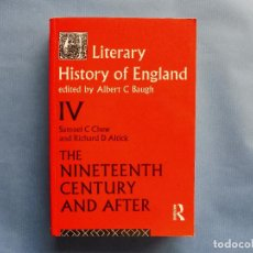 Libros: CHEW, S. C. AND ALTICK, R. D.- A LITERARY HISTORY OF ENGLAND THE NINETEENTH CENTURY AND AFTER. Lote 136404886