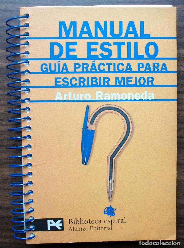 MANUAL DE ESTILO. GUIA PRACTICA PARA ESCRIBIR MEJOR. ARTURO RAMONEDA. (Libros Nuevos - Humanidades - Filología)