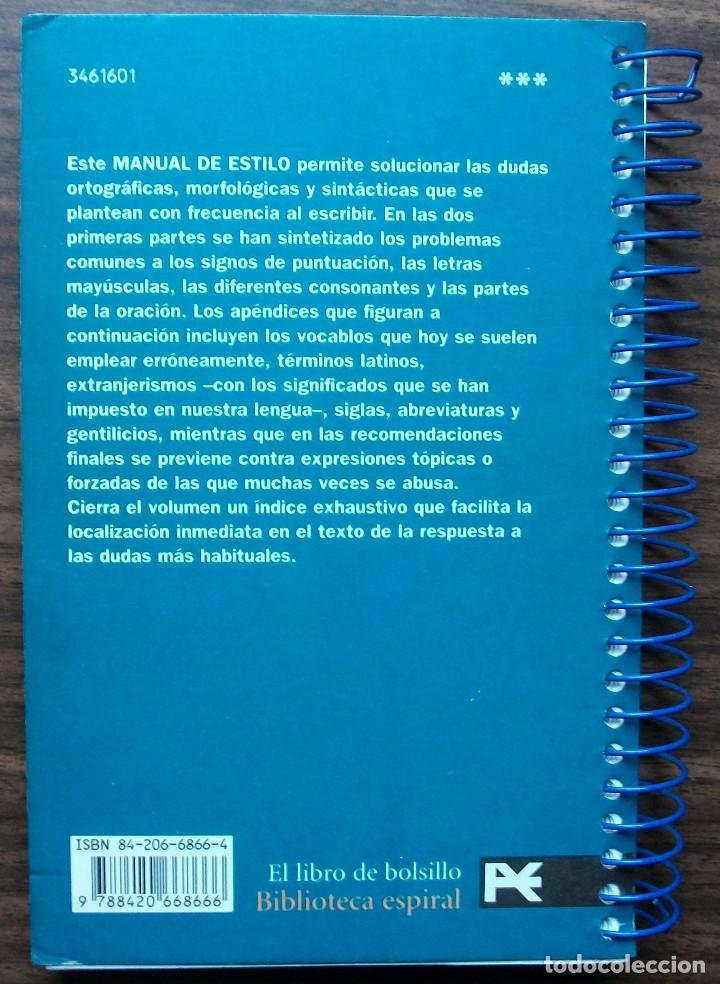 Libros: MANUAL DE ESTILO. GUIA PRACTICA PARA ESCRIBIR MEJOR. ARTURO RAMONEDA. - Foto 4 - 137183566