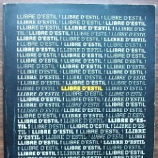 Libros: LLIBRE D'ESTIL. . Lote 140299174