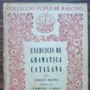 Libros: COL·LECCIO POPULAR BARCINO. EXERCICID DE GRAMATICA CATALANA. JERONI MARVA.. Lote 140305770