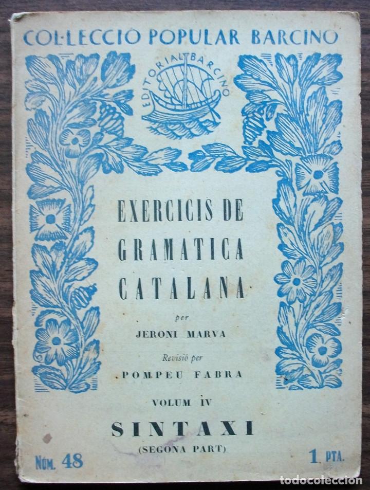 COL·LECCIO POPULAR BARCINO. EXERCICID DE GRAMATICA CATALANA. JERONI MARVA. (Libros Nuevos - Humanidades - Filología)