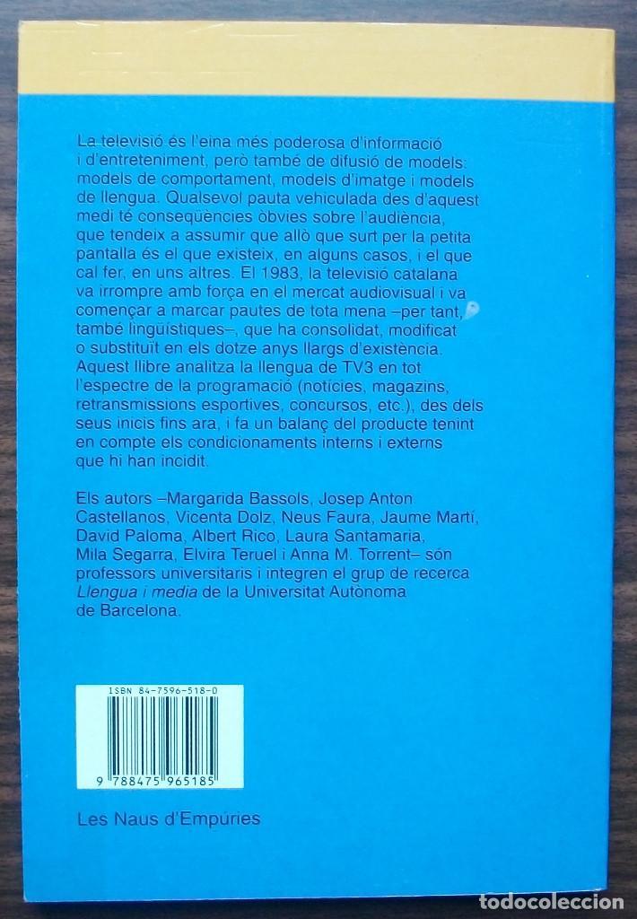 Libros: LA LLENGUA DE TV3. MARGARIDA BASSOLS / ALBERT RICO/ ANNA M. TORRENT. - Foto 2 - 141126786
