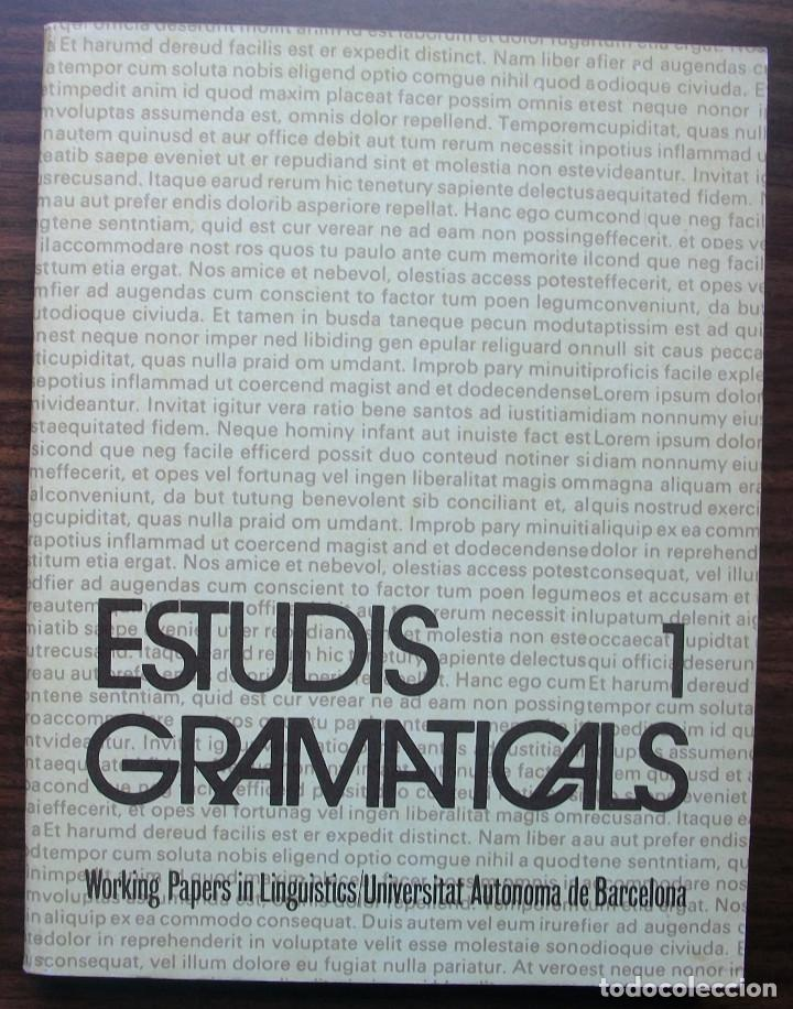 ESTUDIS GRAMATICALS 1. WORKING PAPERS IN LINGUISTICS/ UNIVERSITAT AUTONOMA DE BARCELONA. (Libros Nuevos - Humanidades - Filología)