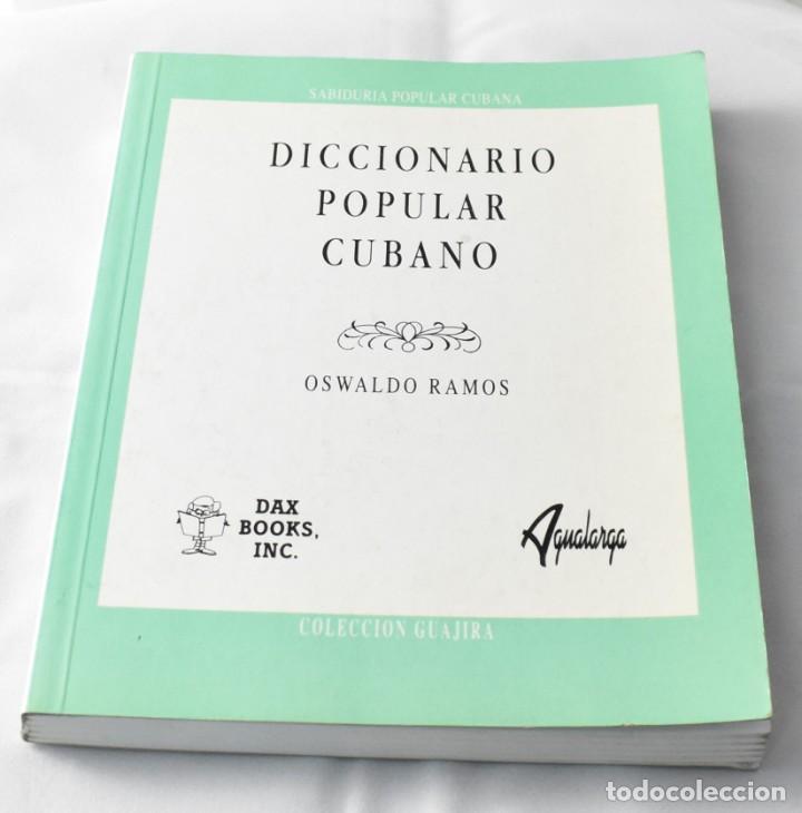 DICCIONARIO POPULAR CUBANO, OSWALDO RAMOS (Libros Nuevos - Humanidades - Filología)
