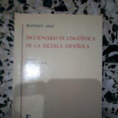 Libros: LIBRO DICCIONARIO DE LINGÜISTICA DE LA ESCUELA ESPAÑOLA. Lote 142219144