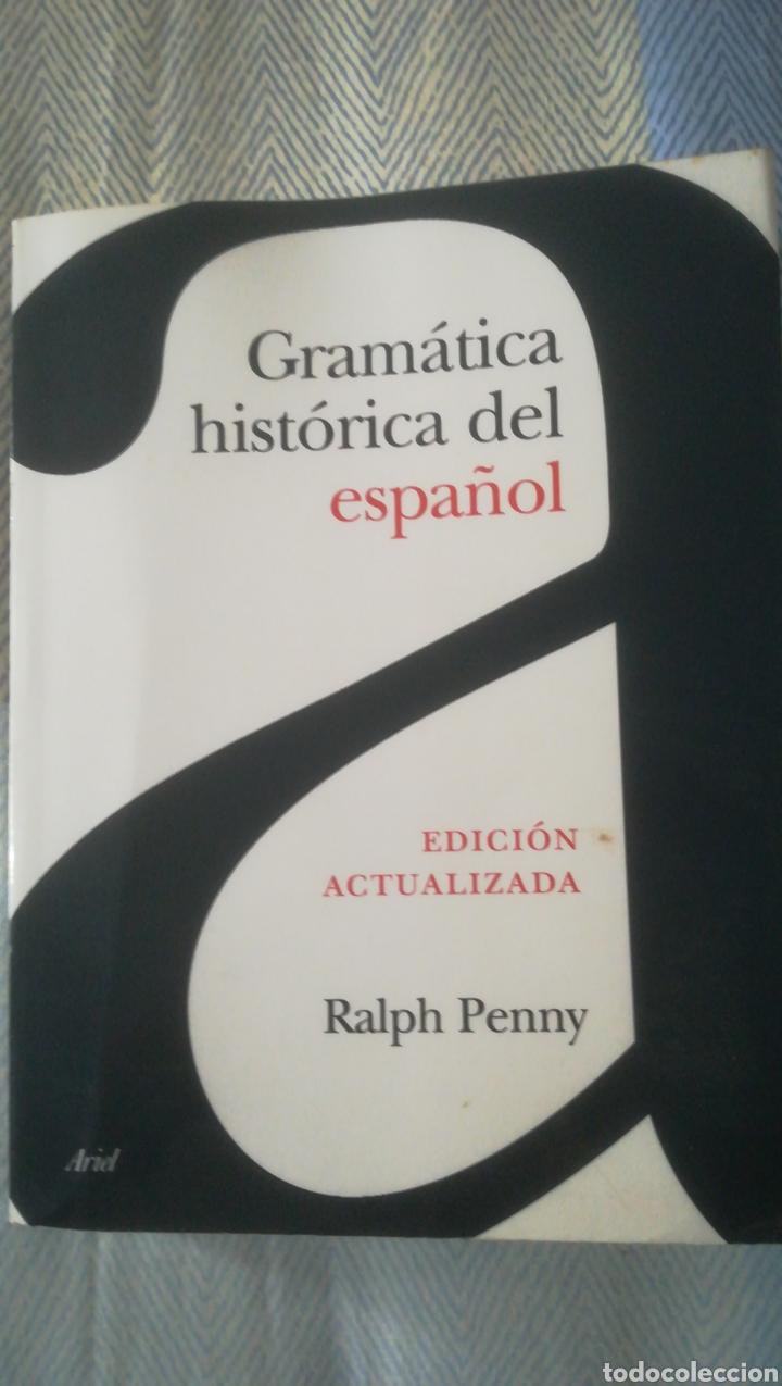 GRAMÁTICA HISTÓRICA DEL ESPAÑOL (Libros Nuevos - Humanidades - Filología)