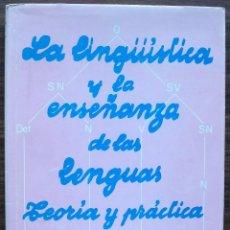 Libros: LA LINGÜISTICA Y LA ENSEÑANZA DE LAS LENGUAS. TEORIA Y PRACTICA. SARA M. PARKINSON DE SAZ. Lote 147022790