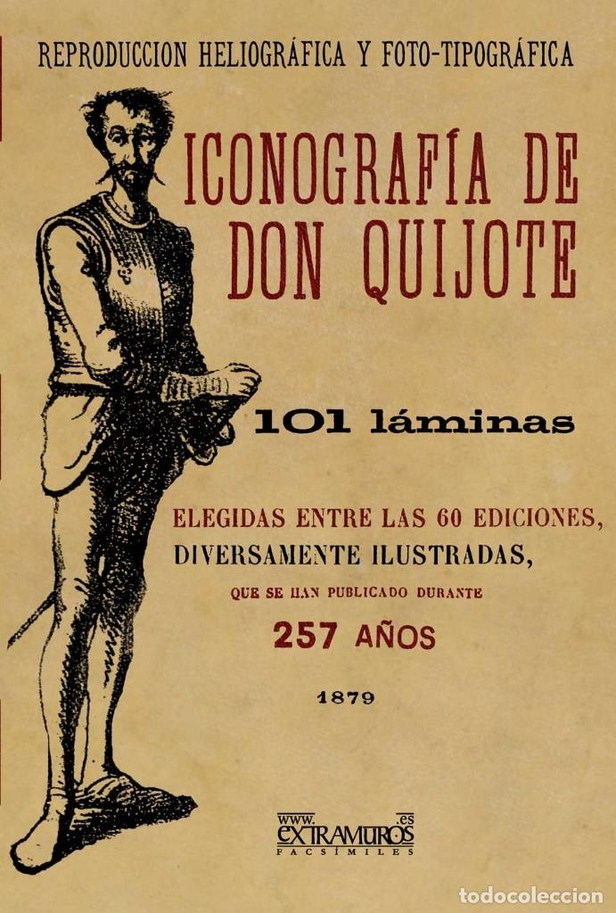 Bücher: 2 libros facsímiles relativos a EL QUIJOTE DE LA MANCHA y Miguel de Cervantes. Iconografía Mujeres - Foto 2 - 152220278