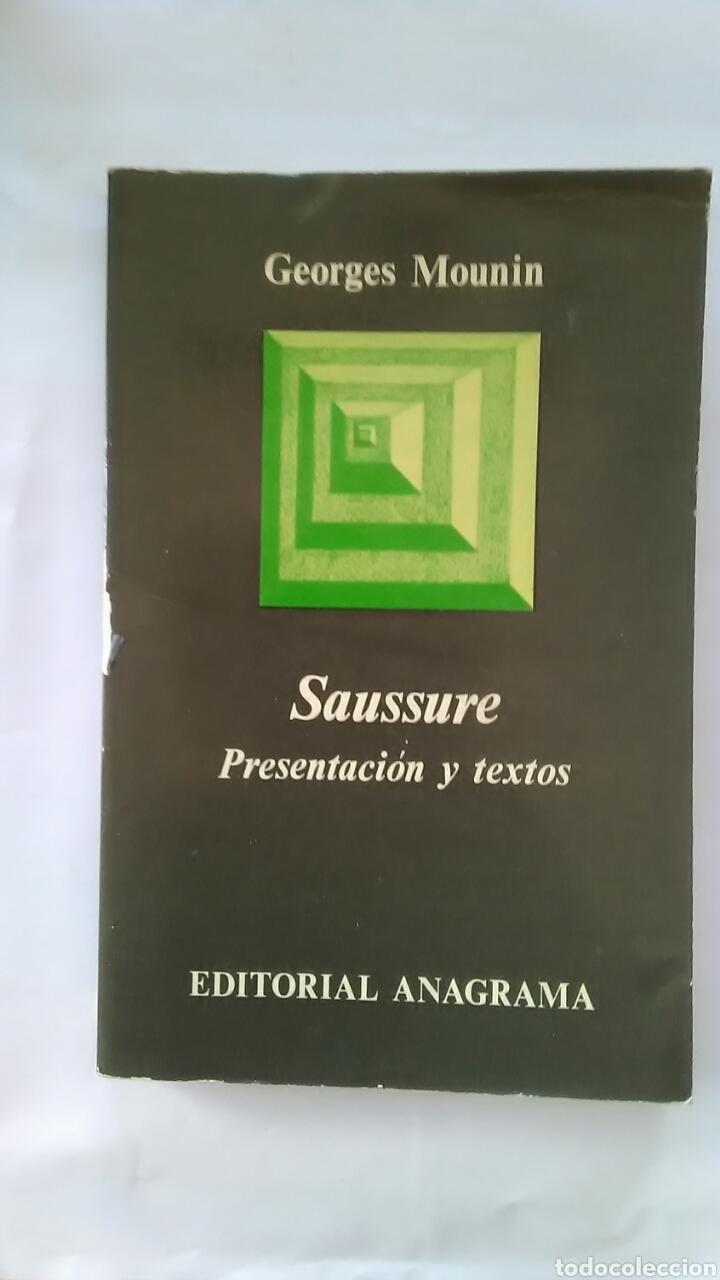 SAUSSURE. PRESENTACION Y TEXTOS. ANAGRAMA EDITORIAL (Libros Nuevos - Humanidades - Filología)