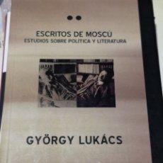 Libros: GYÖRGY LUKÁCS. ESCRITOS DE MOSCÚ. INTROD. MIGUEL VEDDA. TRAD. MARTÍ KOVAL. GORLA, BUENOS AIRES 1911.. Lote 160184632