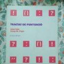 Libros: TRACTAT DE PUNTUACIÓ JOAN SOLÀ JOSEP MARIA PUJOL. Lote 163328202