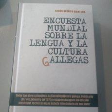 Libros: ENCUESTA MUNDIAL SOBRE LA LENGUA Y LA CULTURA GALLEGAS DE XESÚS ALONSO MONTERO. Lote 166019086