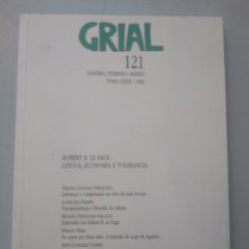 Libros: GRIAL 121 ROBERT B. LE PAGE. LINGUA, ECONOMÍA E TOLERANCIA. Lote 167800608